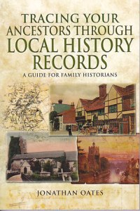 Review of Tracing Your Ancestors through Local History Records by Jonathan Oates