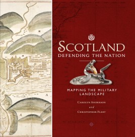 Scotland Defending the Nation: Mapping the Military Landscape - Scotland Mapping - Maps of Scotland